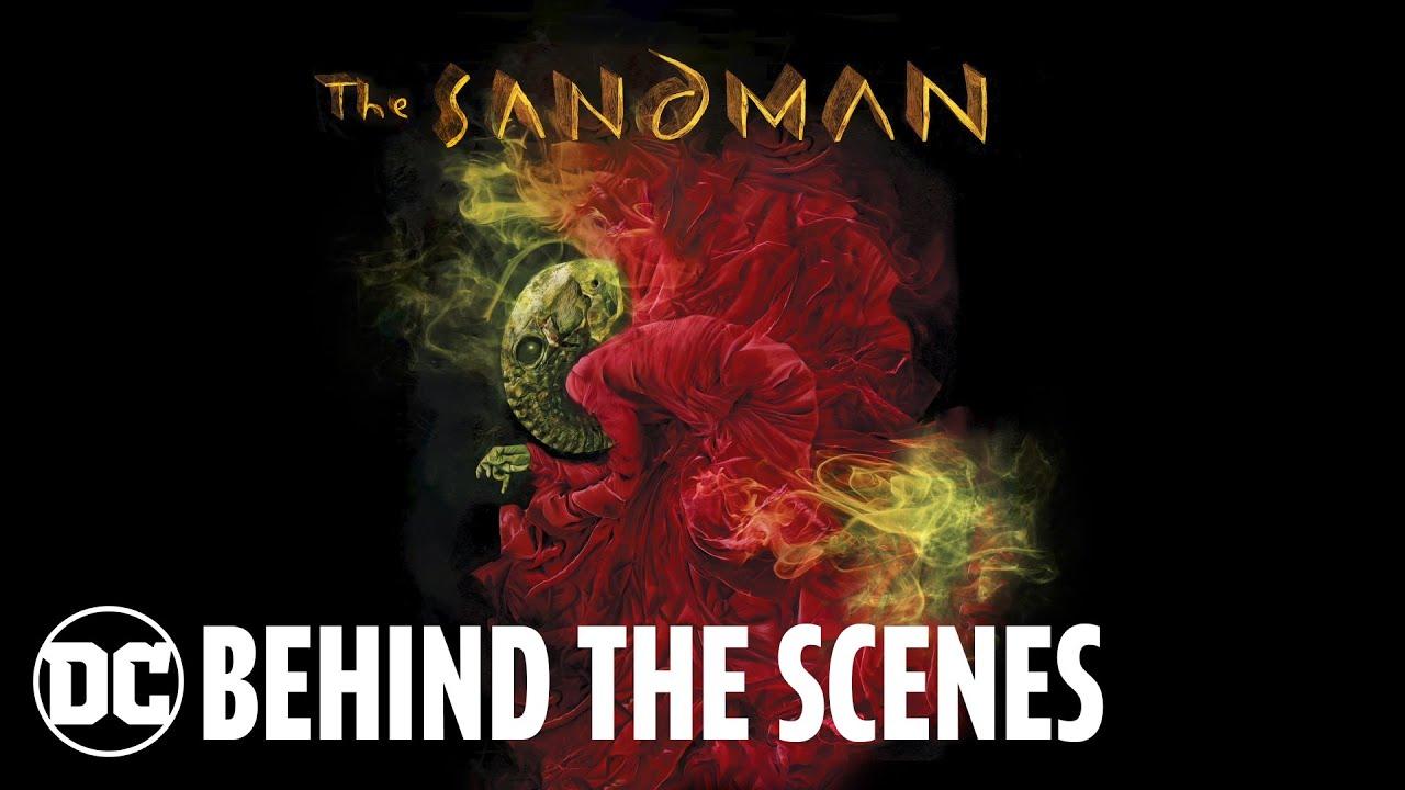The Sandman: Behind the Scenes | DC