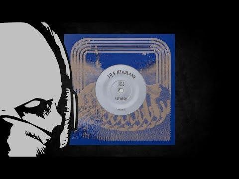 LQ & Headland - Fat Neck [duploc.com premiere]
