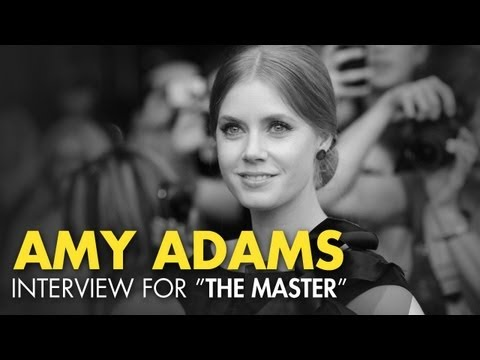 "Amy Adams Talks About The Scientology Inspired Film ""The Master"""