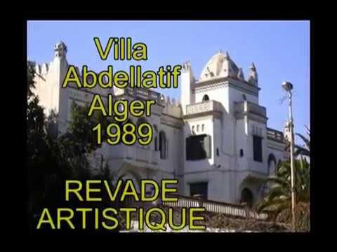 Villa Abdellatif (Alger) Revade Artistique (1989) . Images Dominique Devigne