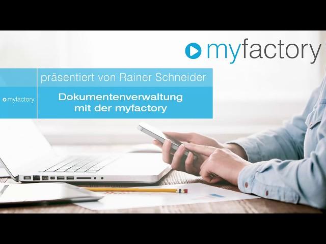 Dokumentenverwaltung mit der myfactory