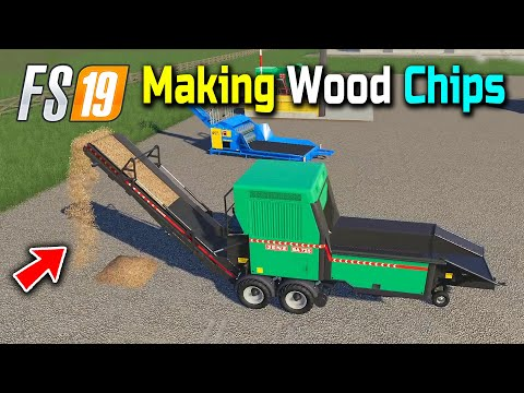 Making and Selling Wood Chips in Nebraska Map, FS19 Wood Chipper Mods