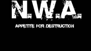 N.W.A. - Appetite For Destruction - With Lyrics