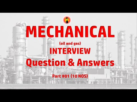 MECHANICAL Interview Question & Answers  (oil And Gas)-PART # 01