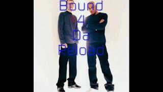 Oxide & Neutrino : Bound 4 Da Reload (Not The Casualty Mix)