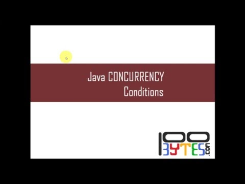 Java Concurrency - Condition