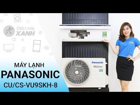 Đánh giá máy lạnh Panasonic 1 HP CU/CS-VU9SKH-8 | Điện máy XANH