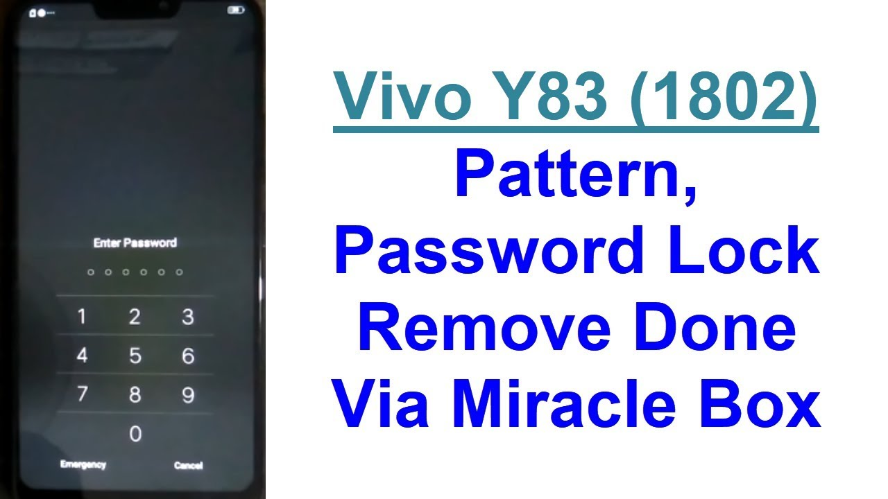Vivo Y83 (1802) Phone Pattern, Pin & Password Lock Remove Done Via Miracle  Box (Android 8 1 0)
