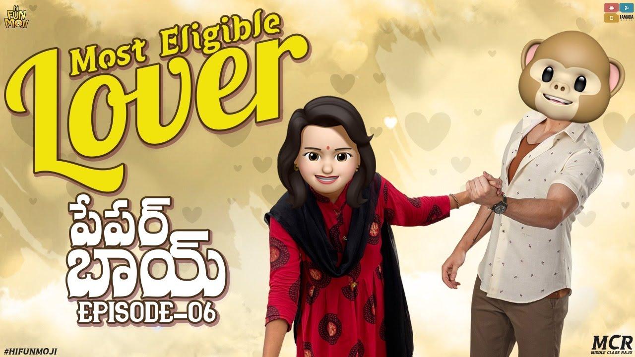 Hi Funmoji || Most Eligible Lover || Paper Boy Ep 6 || Middle Class Raju ||Telugu Comedy Videos 2021