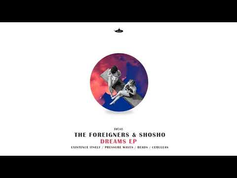 Shosho & The Foreigners - Cerulean (Original mix)