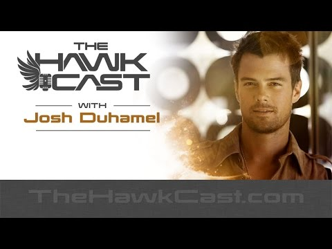 The HawkCast with Josh Duhamel