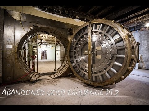EXPLORED A FEDERAL GOLD EXCHANGE BANK PT2 ( OPENED VAULT )
