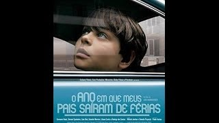 O Ano em Que Meus Pais Saíram de Férias (2006) - COMPLETO E LEGENDADO EM INGLÊS
