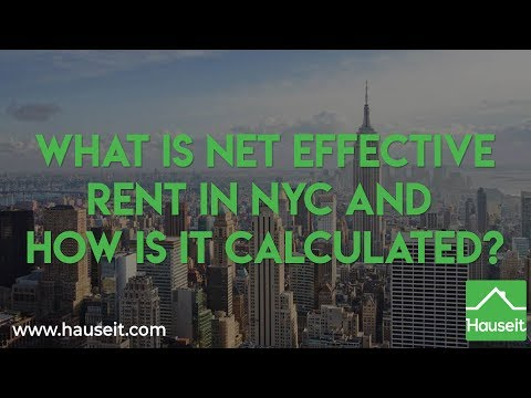Net Effective Rent in NYC: How Is It Calculated and What