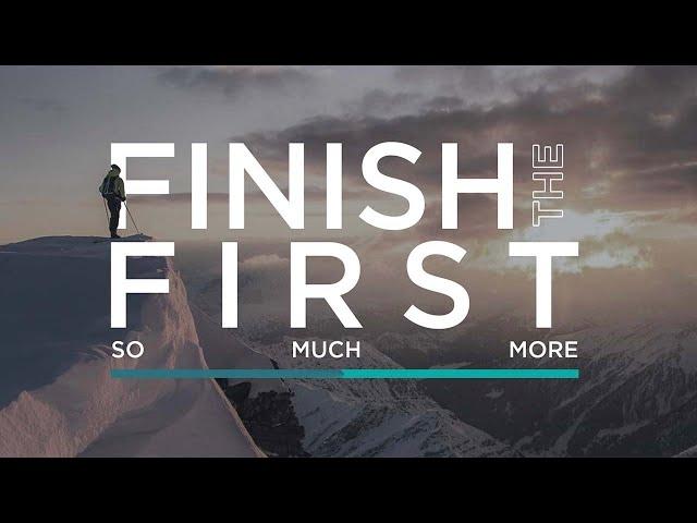 Finish the First   Jon Dupin