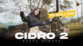 Download HAPPY ASMARA - CIDRO 2 [ Dj Remix ] ( Official Music Video ) Panas panase srengenge kui