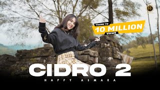 HAPPY ASMARA - CIDRO 2 [ Dj Remix ] ( Official Music Video ) Panas panase srengenge kui
