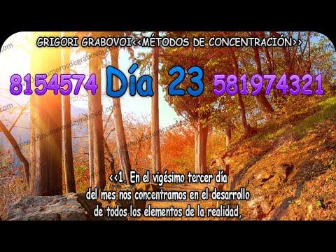Concentracion Diaria  Dia 23 - Metodo de Grigori Grabovoi