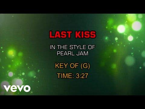 Pearl Jam - Last Kiss (Karaoke)