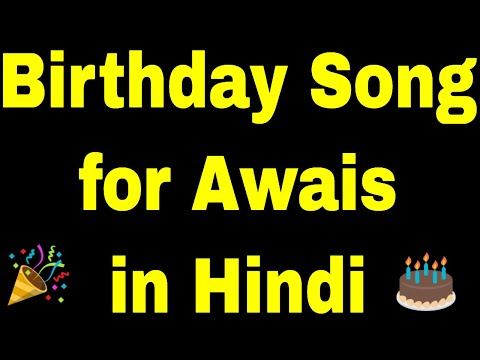 birthday-song-for-awais---happy-birthday-song-for-awais