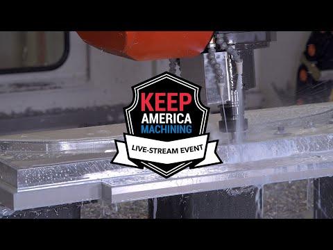 Keep America Machining - (Metal) Machining Live-stream CNC Event