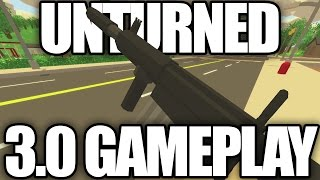 Unturned: 3.0 First Time Gameplay! (New AR32, New Inventory, New Map)