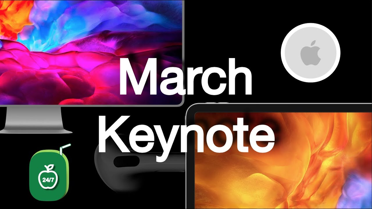 Apple March Keynote Preview 2021 - YouTube