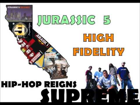 Jurassic 5 - High Fidelity
