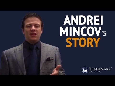 Andrei Mincov's Story | Trademark Factory® FAQ
