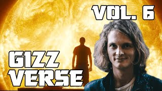 The Gizzverse Explained (Volume 6)