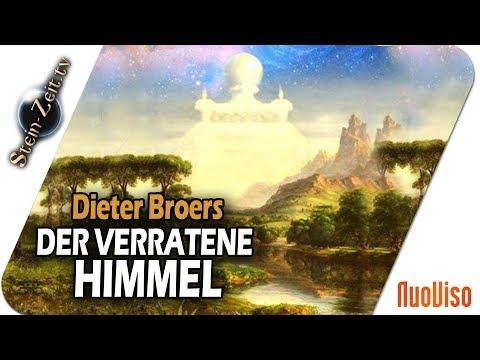 Der verratene Himmel - Dieter Broers bei SteinZeit