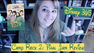 CAMP ROCK 2: FINAL JAM || A Disney 365 Review