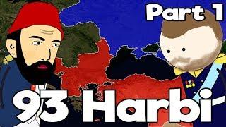 93 Harbi  - PART 1 - Harita Üzerinde Hızlı Anlatım