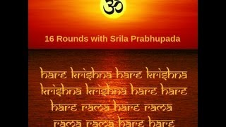 16 Rounds with Srila Prabhupada (Background Sound: Singing Bowls)