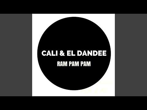 Ram Pam Pam Cali Y El Dandee Letrascom
