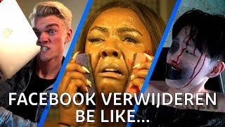 FACEBOOK ACCOUNT VERWIJDEREN VOELT ALS... (Millennials)