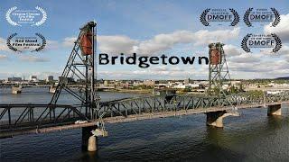 Bridgetown Portland Oregon Bridges Documentary