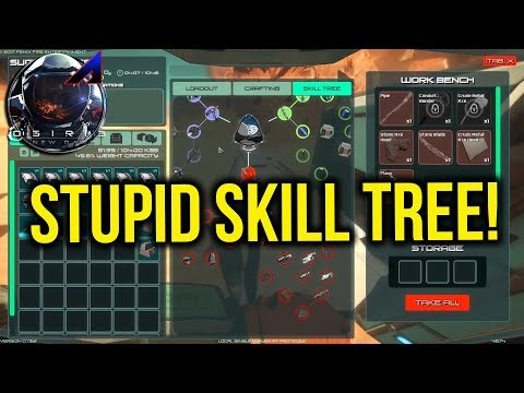 Stupid Skill Tree! | Osiris New Dawn |...