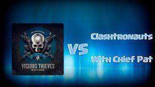 [Clash of Clans] Vicious Thieves beat Clashtronauts (Chief Pat & co)