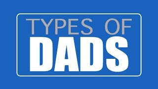Types of Dads