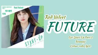Red Velvet (레드벨벳) - Future (미래) Ost start Up Part 1 | Lirik …
