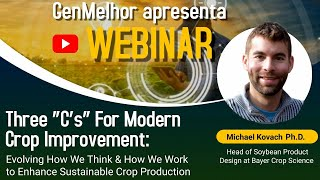"Three ""C's"" For Modern Crop Improvement by Michael Kovach P.h.D"