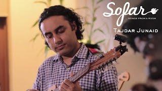Baixar Tajdar Junaid - Dastaan | Sofar Bombay