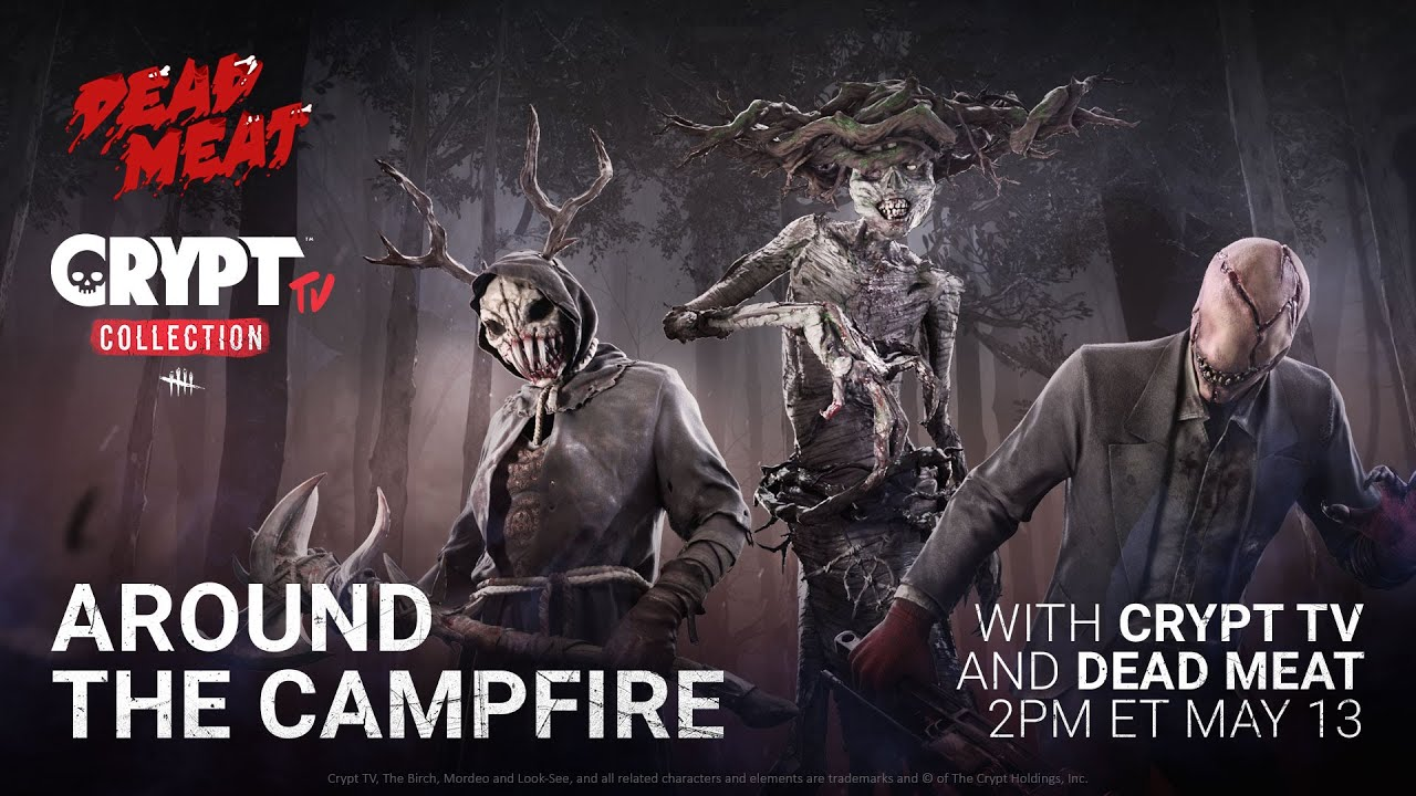 Dead by Daylight | Around the Campfire w/ Crypt TV & Dead Meat