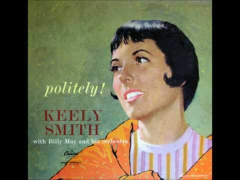 "Keely Smith ""I Never Knew (I Could Love Anybody Like I'm Loving You)"""