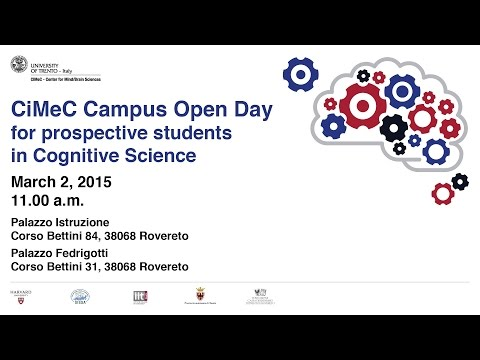 CIMeC Campus Open Day 2015 - for prospective students in Cognitive Science