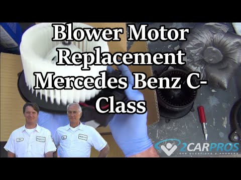 A/C and Heater Blower Motor Replacement Mercedes Benz C-Class 2000-2007