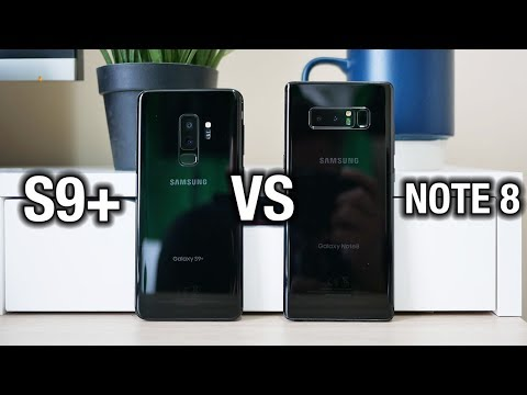 Samsung Galaxy S9 Plus vs Galaxy Note 8: Tough one...
