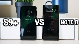 Samsung Galaxy S9+ vs Galaxy Note 8 Tough one...