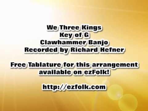 We Three Kings - Clawhammer Banjo